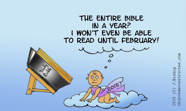 Baby New Year quipping about the challenge of reading the Bible all the way through in a year.